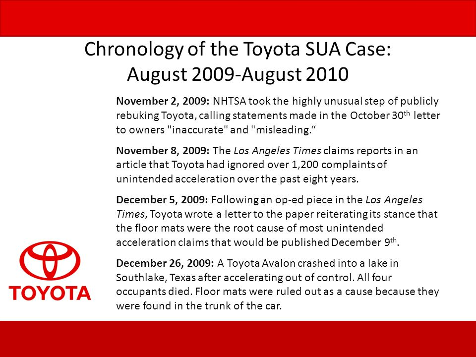 Chronology of the Toyota SUA Case: August 2009-August 2010