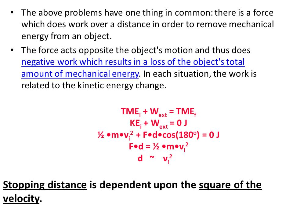 Stopping distance is dependent upon the square of the velocity.