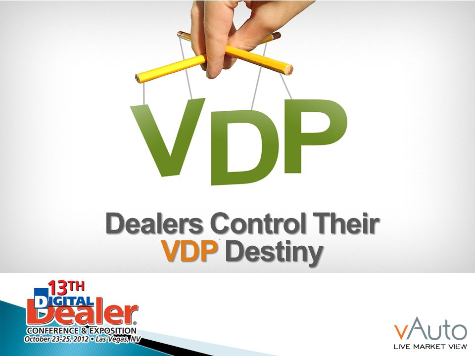 Dealers Control Their VDP Destiny