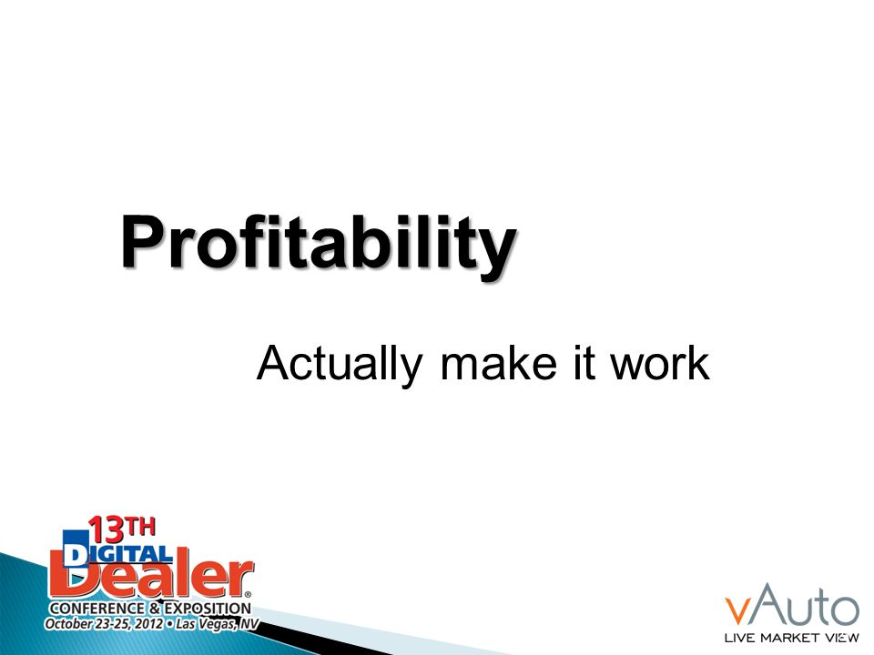 Profitability Actually make it work