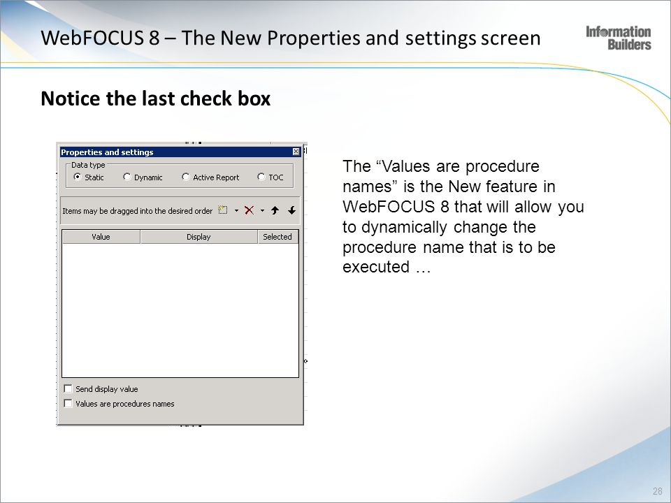 WebFOCUS 8 – The New Properties and settings screen