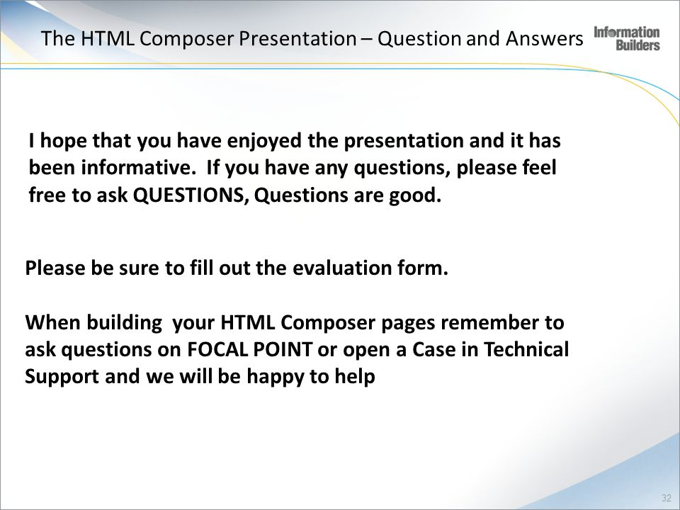 The HTML Composer Presentation – Question and Answers