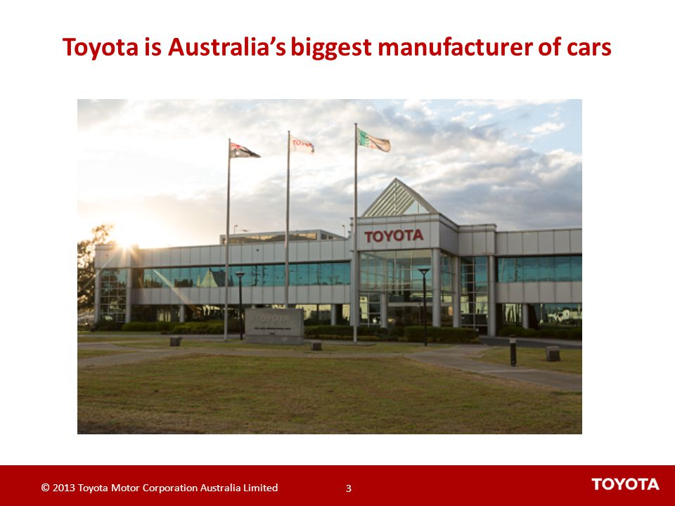 Toyota is Australia's biggest manufacturer of cars