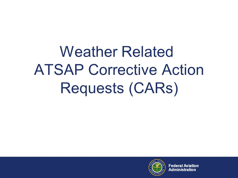 Weather Related ATSAP Corrective Action Requests (CARs)
