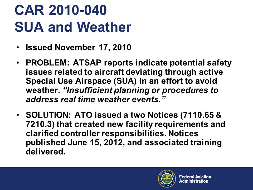 CAR 2010-040 SUA and Weather Issued November 17, 2010