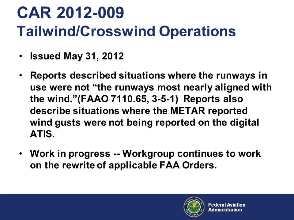 CAR 2012-009 Tailwind/Crosswind Operations