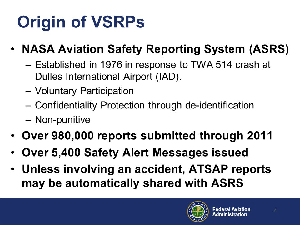 Origin of VSRPs NASA Aviation Safety Reporting System (ASRS)