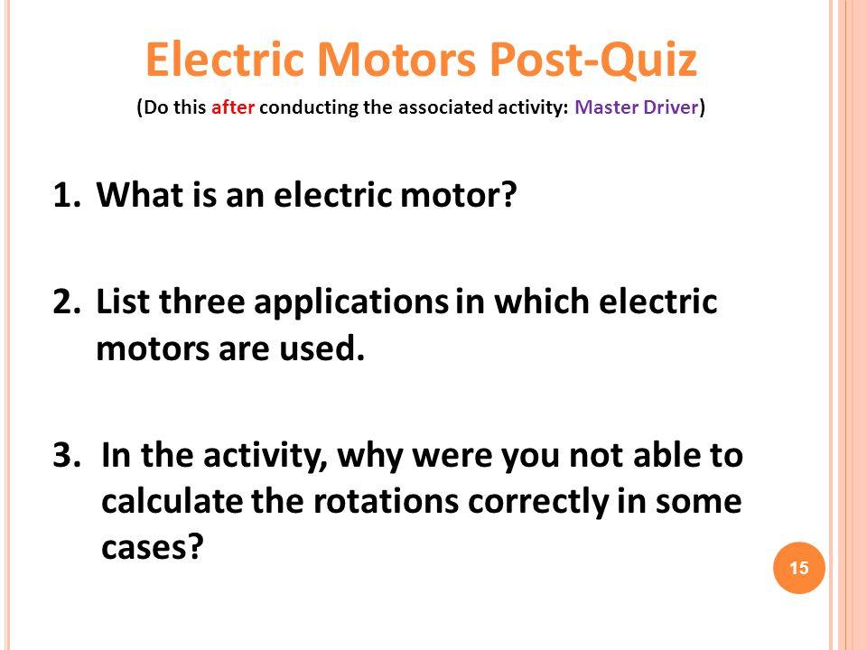 Electric Motors Post-Quiz