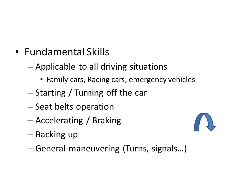 Fundamental Skills Applicable to all driving situations