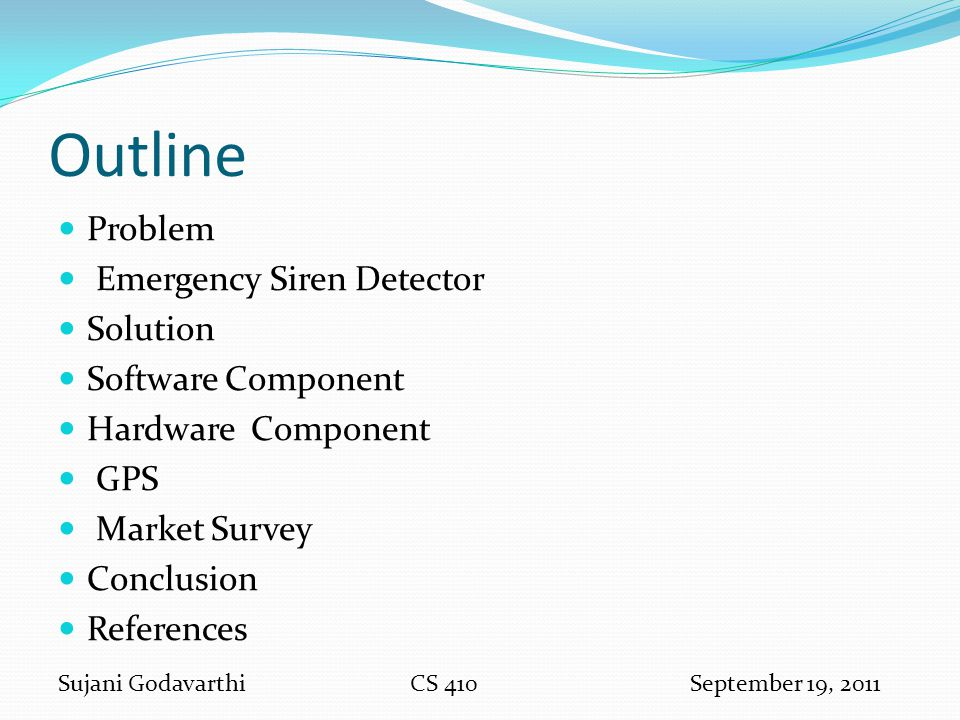 Outline Problem Emergency Siren Detector Solution Software Component