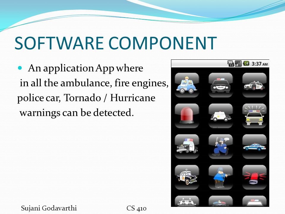 SOFTWARE COMPONENT An application App where