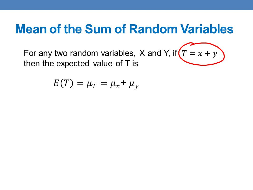 Mean of the Sum of Random Variables