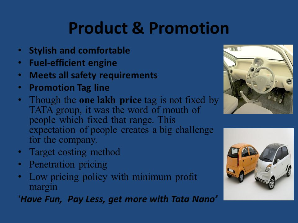 Product & Promotion Stylish and comfortable Fuel-efficient engine