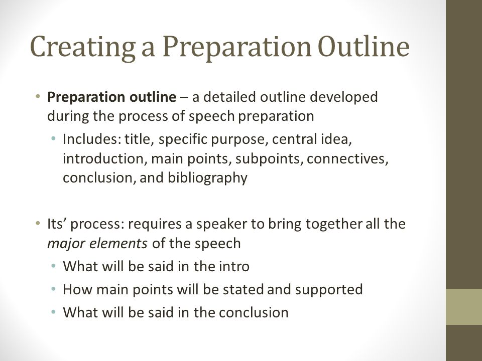 Creating a Preparation Outline