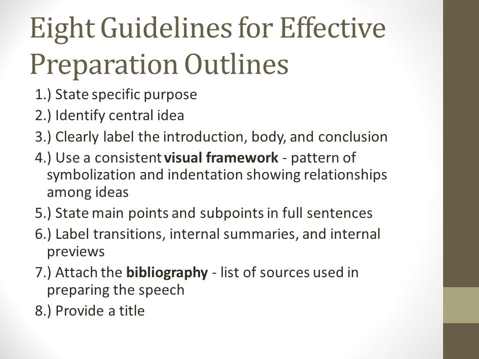 Eight Guidelines for Effective Preparation Outlines