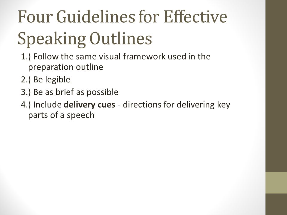 Four Guidelines for Effective Speaking Outlines