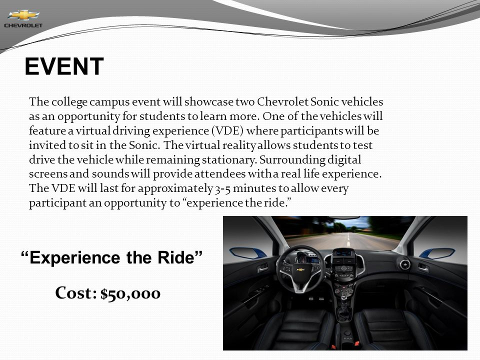 EVENT Experience the Ride Cost: $50,000