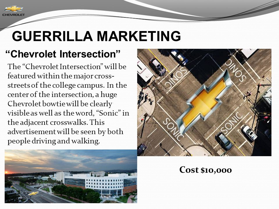 GUERRILLA MARKETING Chevrolet Intersection Cost $10,000