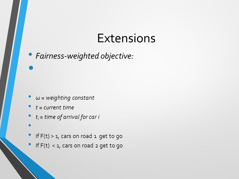 Extensions Fairness-weighted objective: ω = weighting constant