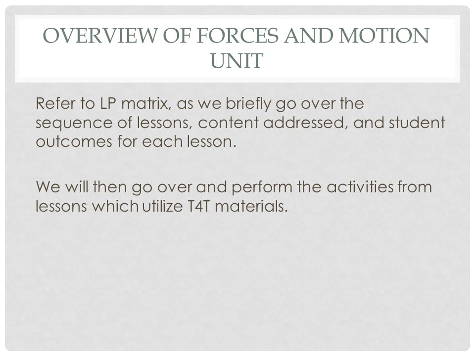 Overview of Forces and Motion Unit