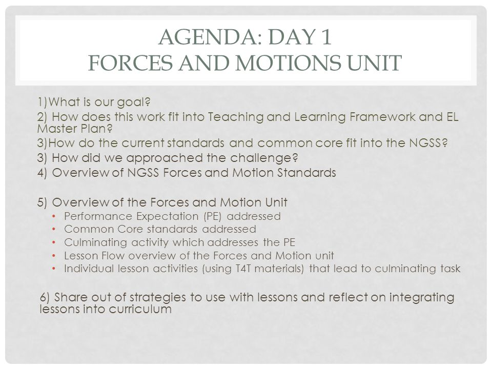 Agenda: Day 1 Forces and Motions Unit