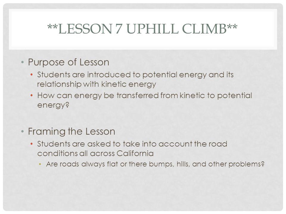 **Lesson 7 Uphill Climb**