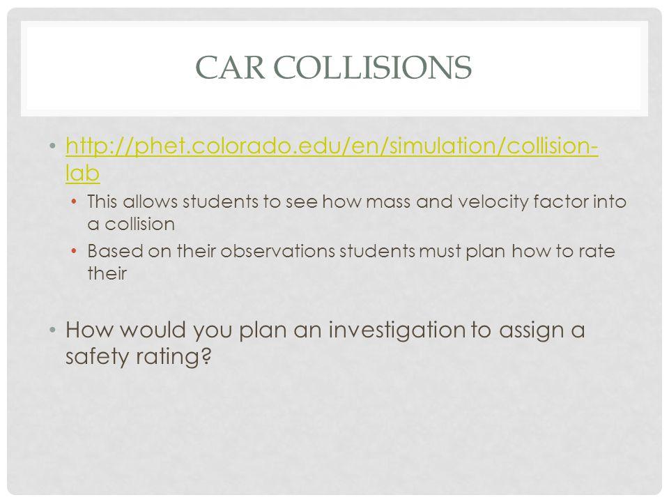 Car Collisions http://phet.colorado.edu/en/simulation/collision-lab