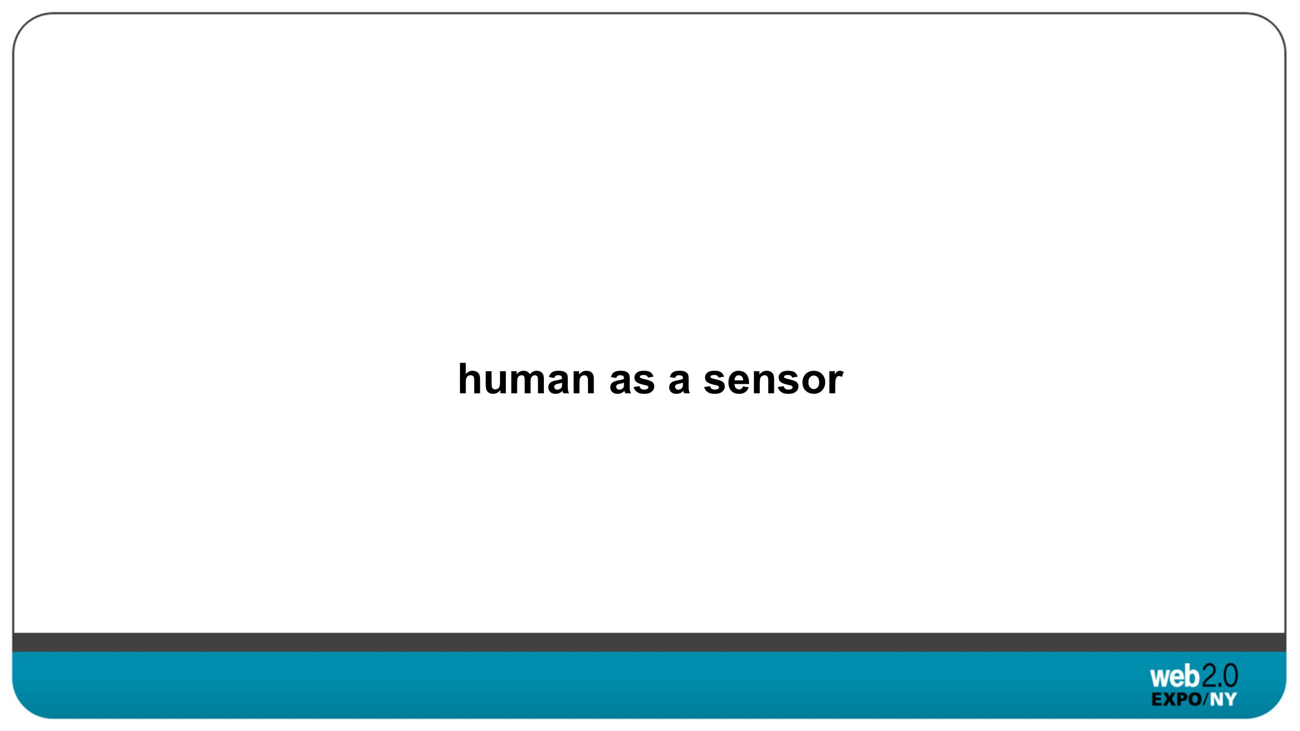 human as a sensor
