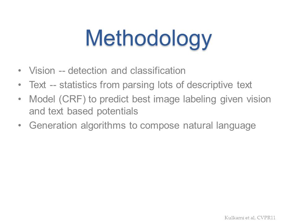 Methodology Vision -- detection and classification