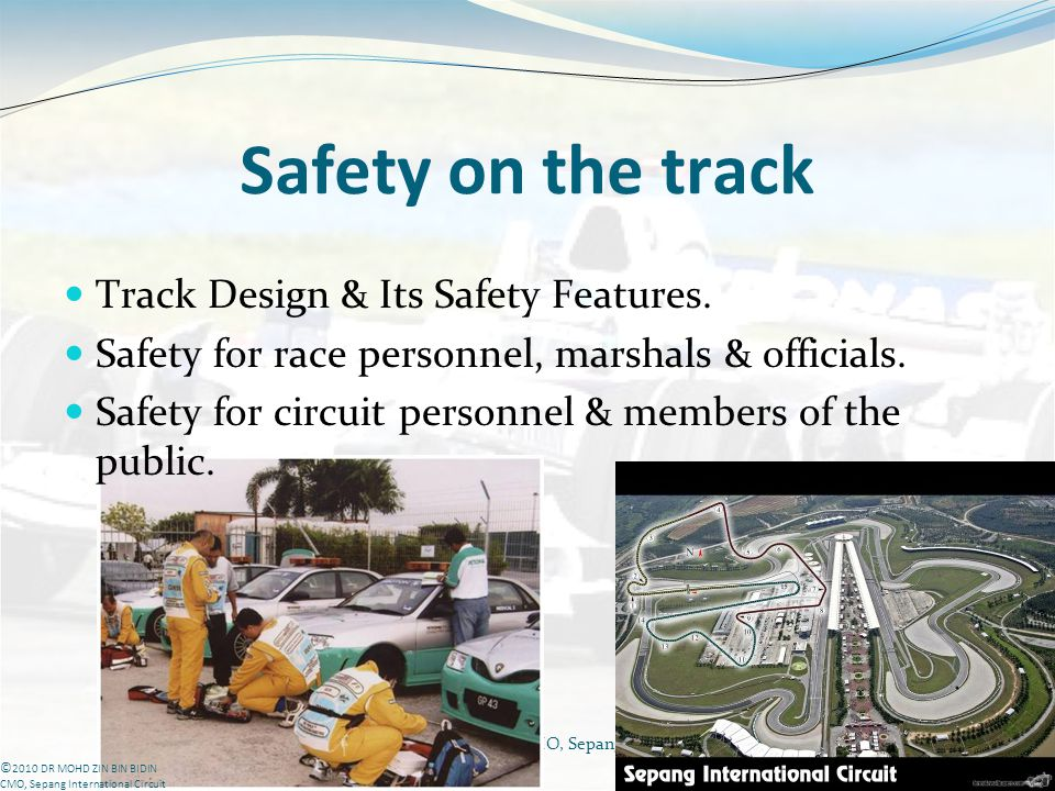 Safety on the track Track Design & Its Safety Features.