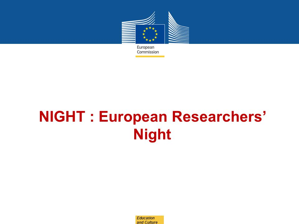NIGHT : European Researchers' Night