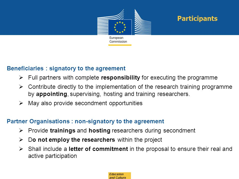 Participants Beneficiaries : signatory to the agreement
