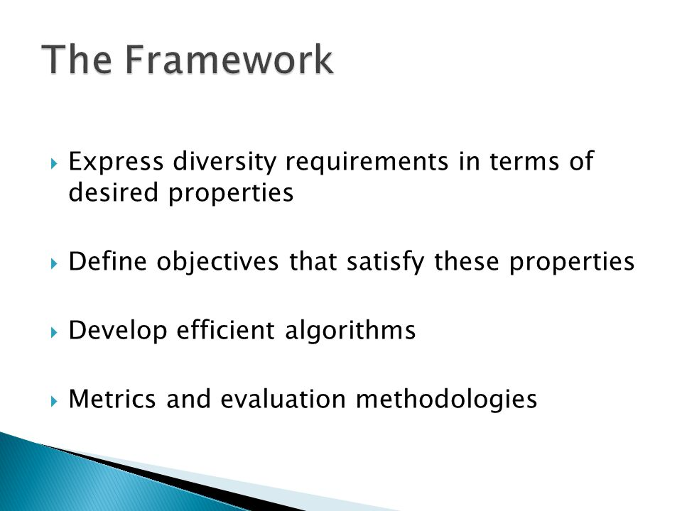 The Framework Express diversity requirements in terms of desired properties. Define objectives that satisfy these properties.