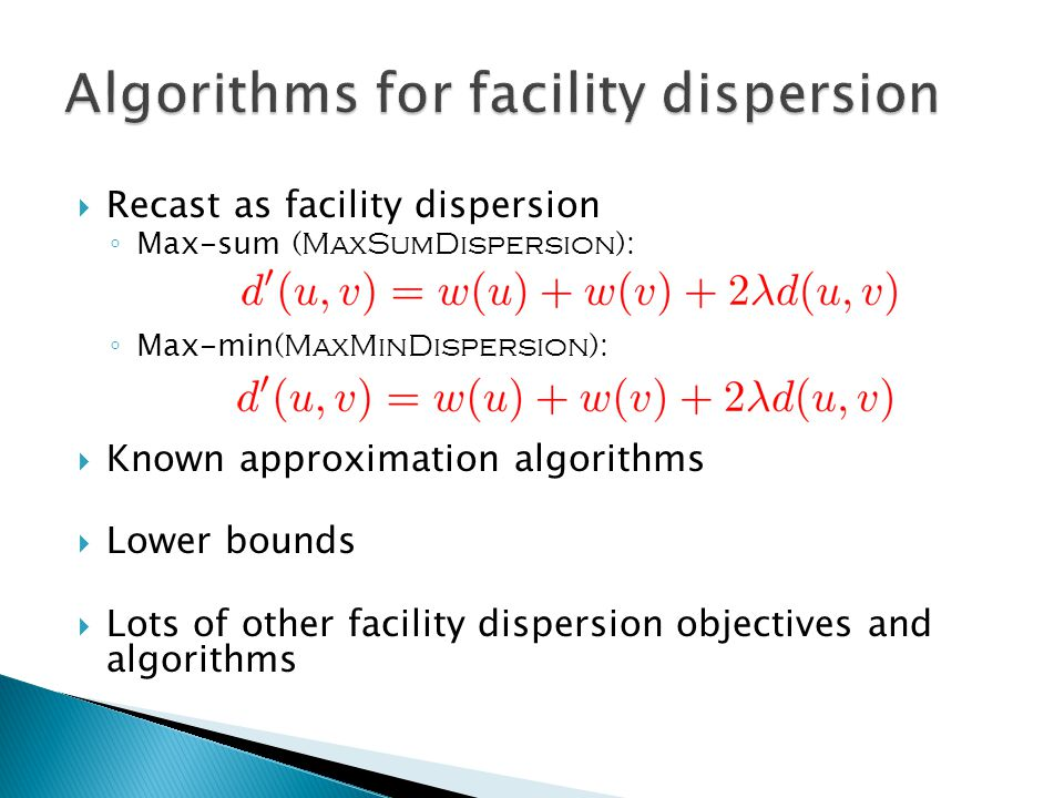 Algorithms for facility dispersion