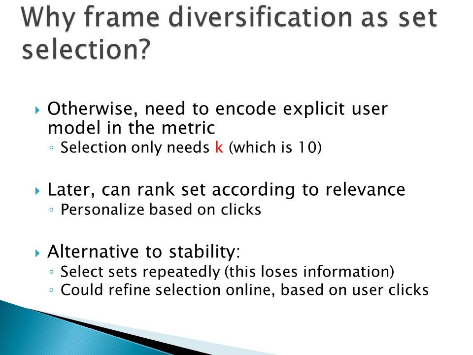 Why frame diversification as set selection