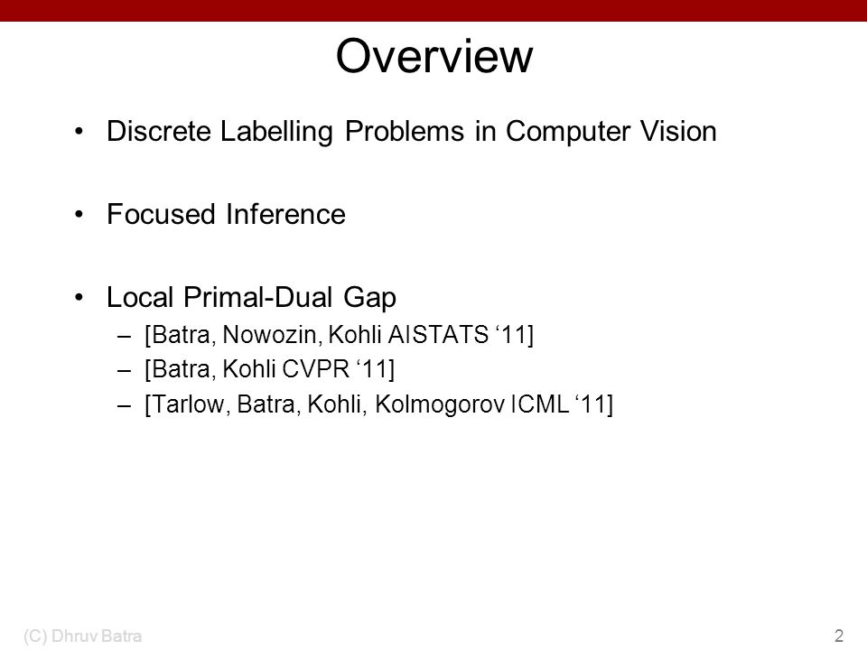 Overview Discrete Labelling Problems in Computer Vision