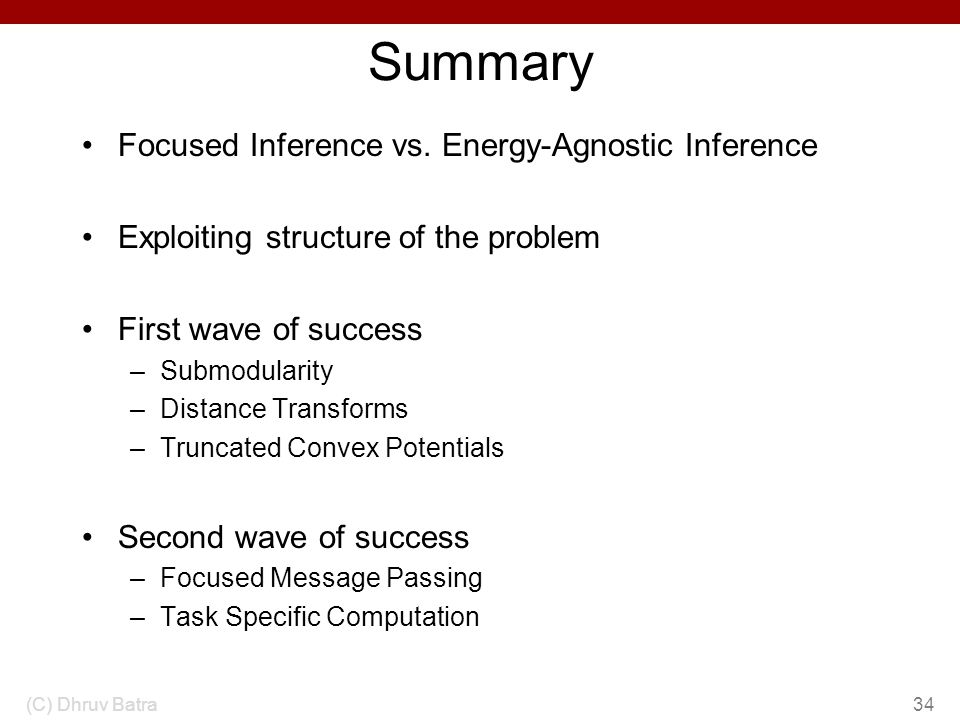Summary Focused Inference vs. Energy-Agnostic Inference