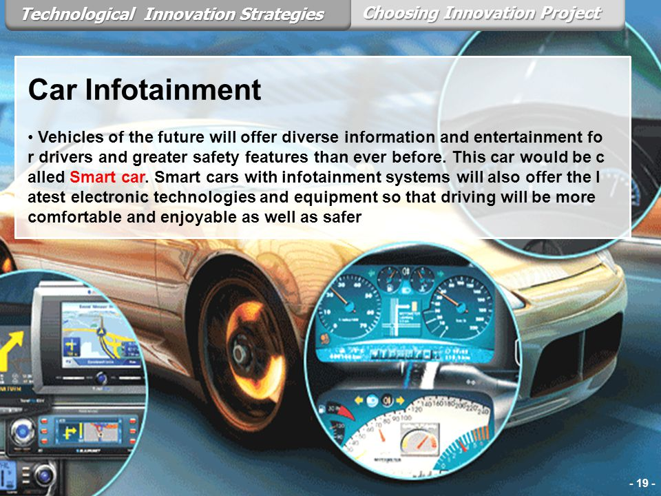 Car Infotainment Technological Innovation Strategies
