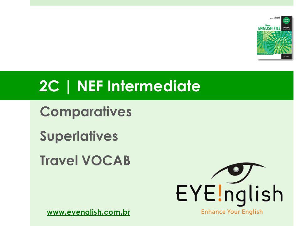 Comparatives Superlatives Travel VOCAB