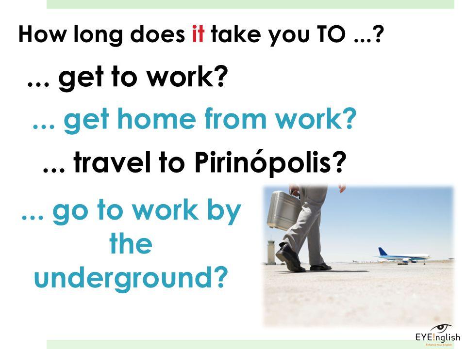 ... go to work by the underground