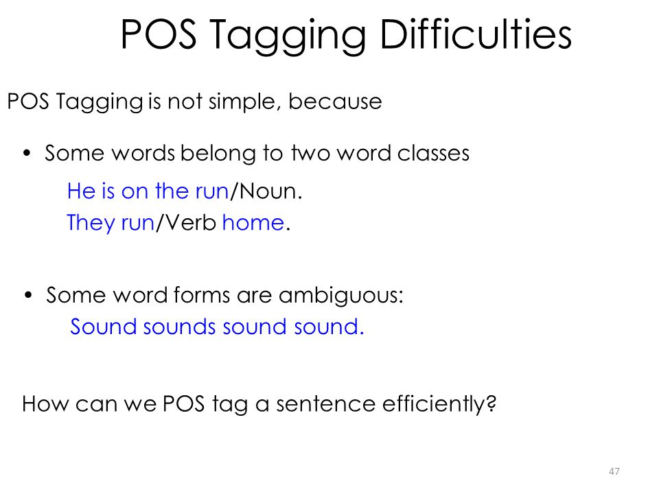 POS Tagging Difficulties