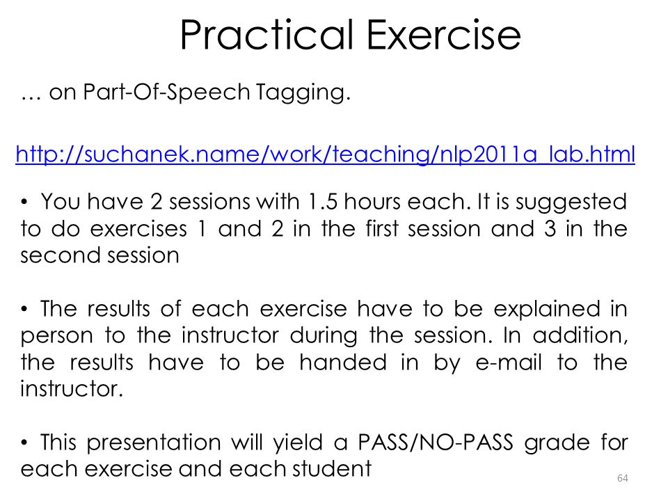 Practical Exercise … on Part-Of-Speech Tagging.
