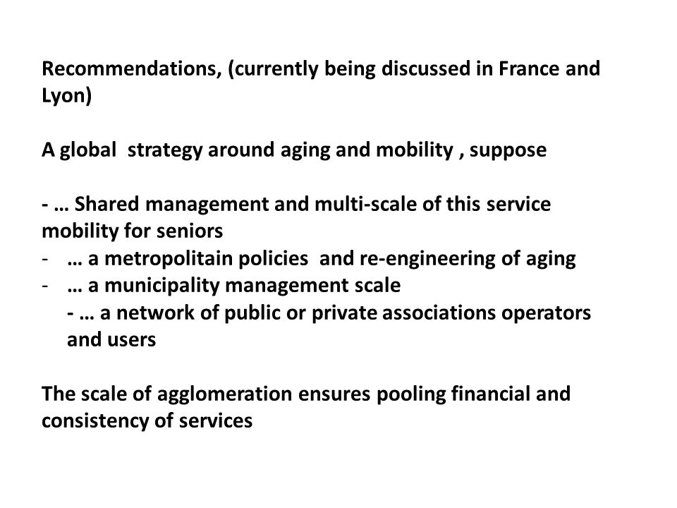 Recommendations, (currently being discussed in France and Lyon)