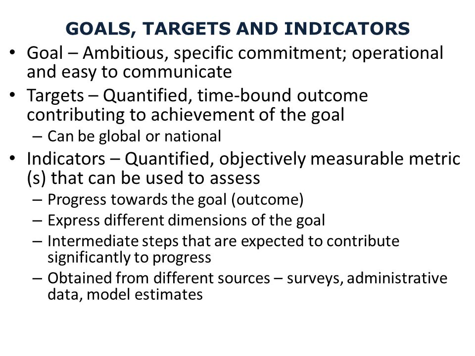 GOALS, TARGETS AND INDICATORS