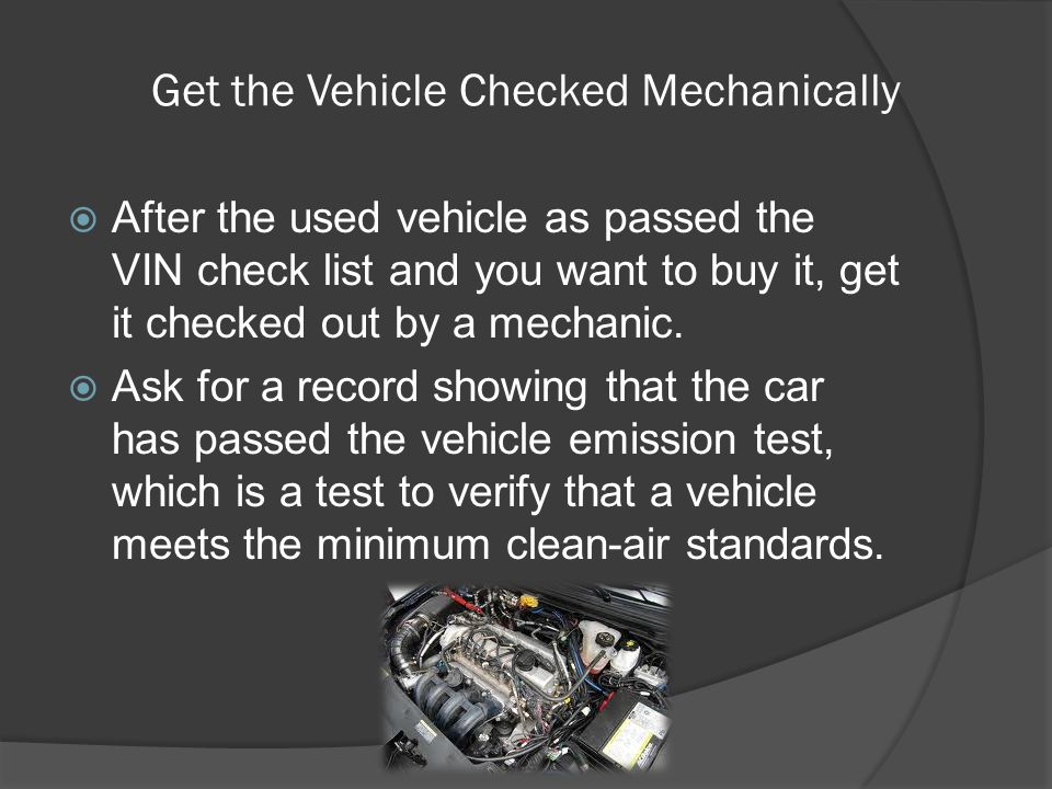 Get the Vehicle Checked Mechanically