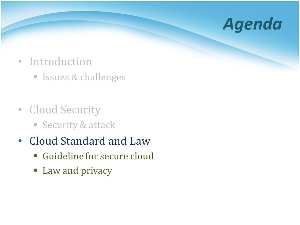 Agenda Introduction Cloud Security Cloud Standard and Law