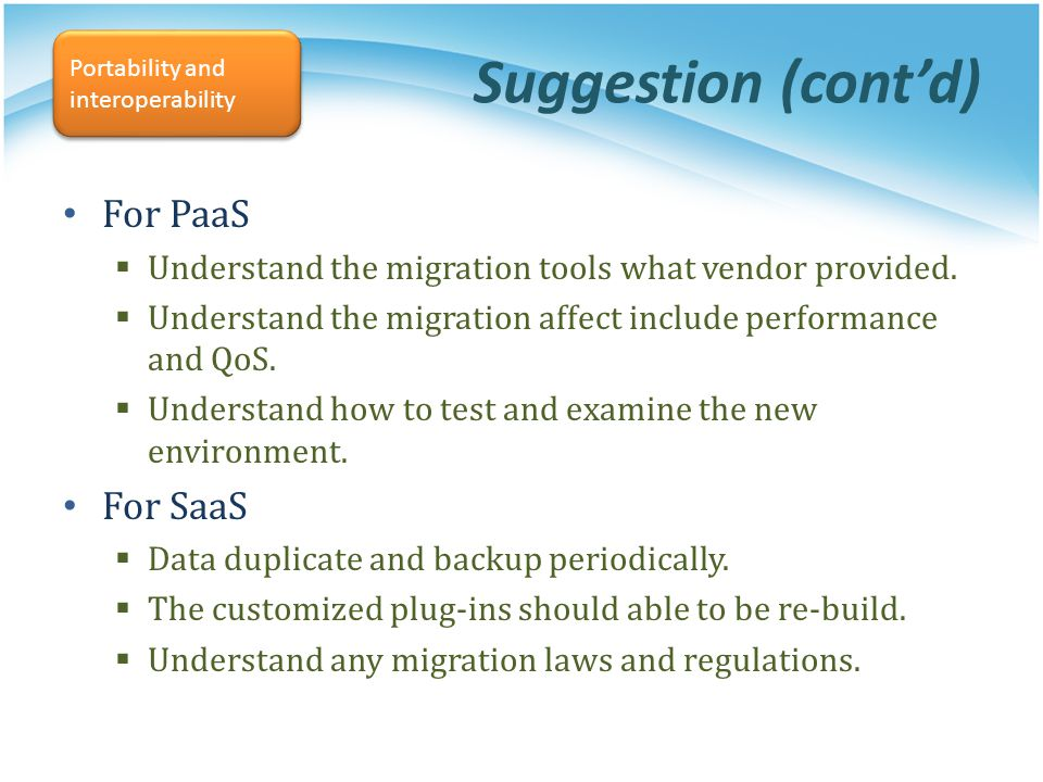 Suggestion (cont'd) For PaaS For SaaS
