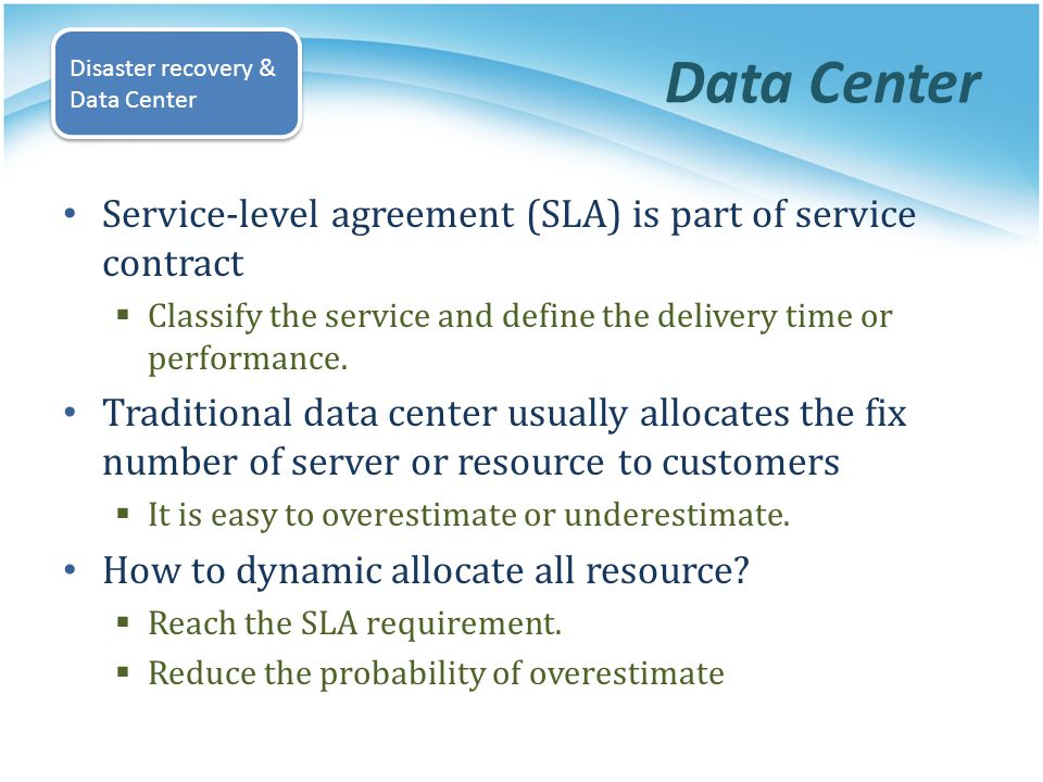 Data Center Service-level agreement (SLA) is part of service contract