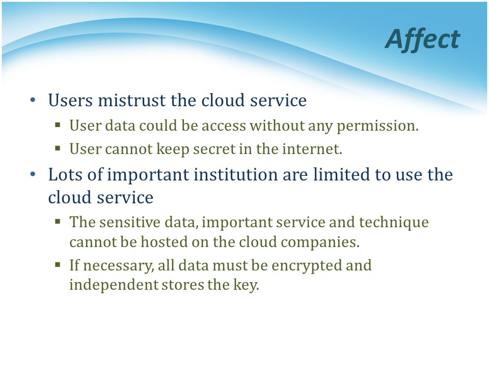 Affect Users mistrust the cloud service