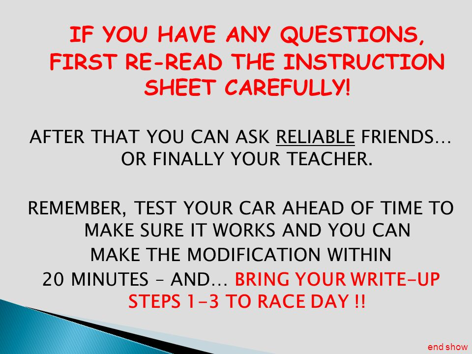IF YOU HAVE ANY QUESTIONS, FIRST RE-READ THE INSTRUCTION SHEET CAREFULLY!